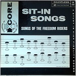 Sit-In Songs of the Freedom Riders